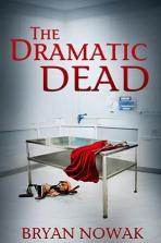 Dramatic Dead